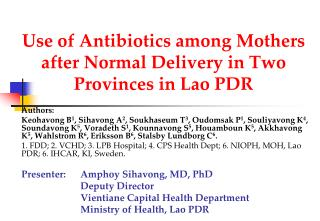 Use of Antibiotics among Mothers after Normal Delivery in Two Provinces in Lao PDR