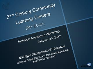 21st Century Community Learning Centers 21st CCLC