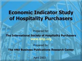 Economic Indicator Study of Hospitality Purchasers