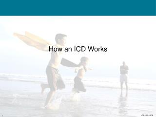 How an ICD Works