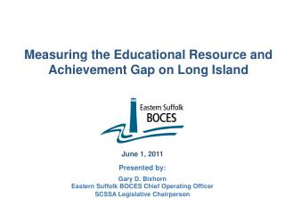 Measuring the Educational Resource and Achievement Gap on Long Island