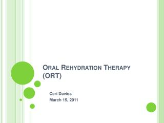 Oral Rehydration Therapy ORT