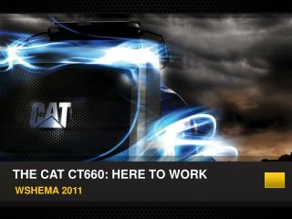 THE CAT CT660: HERE TO WORK