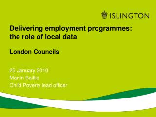 Delivering employment programmes: the role of local data  London Councils