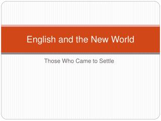 English and the New World