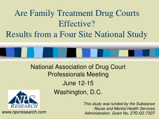 Are Family Treatment Drug Courts Effective   Results from a Four Site National Study