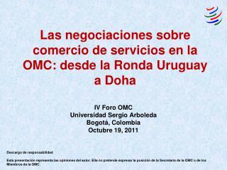 Las negociaciones sobre comercio de servicios en la OMC: desde la Ronda Uruguay a Doha