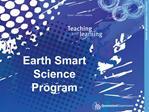 Earth Smart Science Program