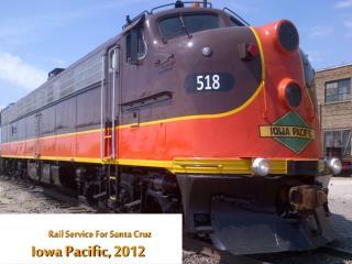 Iowa Pacific, 2012