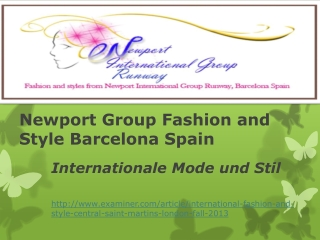 Newport Group Fashion and Style Barcelona Spain: Internation