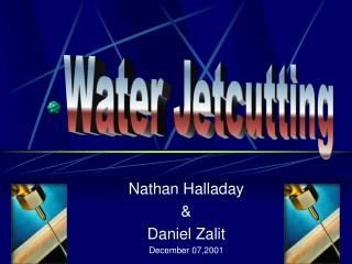 Nathan Halladay  Daniel Zalit December 07,2001