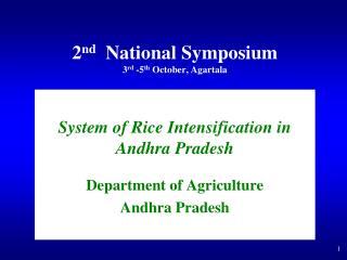 2nd  National Symposium  3rd -5th October, Agartala