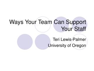 Ways Your Team Can Support Your Staff