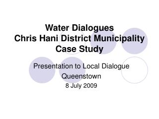 Water Dialogues  Chris Hani District Municipality Case Study