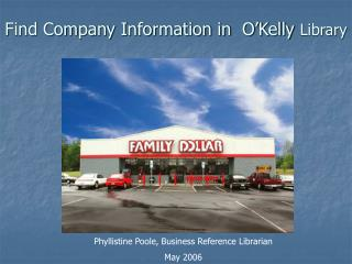 Find Company Information in  O Kelly Library