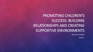 Creating Positive Environments to  Prevent Challenging Behavior