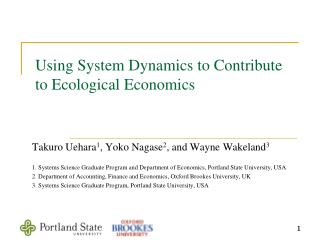 Using System Dynamics to Contribute to Ecological Economics