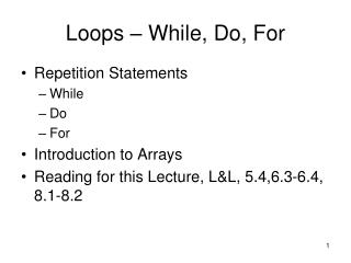 Loops   While, Do, For