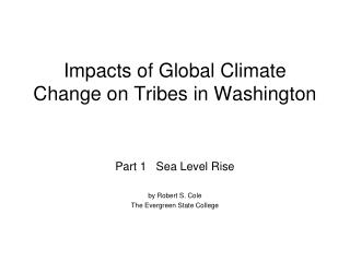 Impacts of Global Climate Change on Tribes in Washington