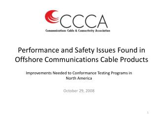 Performance and Safety Issues Found in Offshore Communications Cable Products