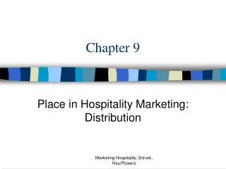 Place in Hospitality Marketing: Distribution