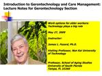 Introduction to Gerontechnology and Care Management:  Lecture Notes for Gerontechnology Section