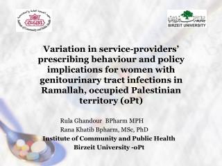 Variation in service-providers  prescribing behaviour and policy implications for women with genitourinary tract infecti