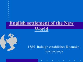 English settlement of the New World