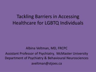 Tackling Barriers in Accessing Healthcare for LGBTQ Individuals