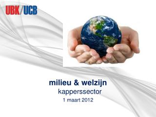 Milieu  welzijn   kapperssector 1 maart 2012