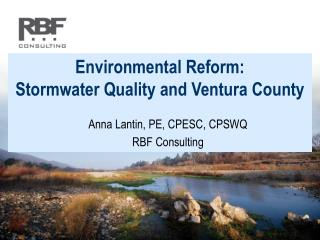 Environmental Reform: Stormwater Quality and Ventura County