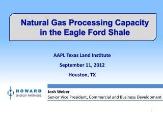 AAPL Texas Land Institute September 11, 2012 Houston, TX