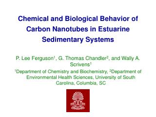 Chemical and Biological Behavior of Carbon Nanotubes in Estuarine Sedimentary Systems