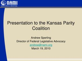 Presentation to the Kansas Parity Coalition