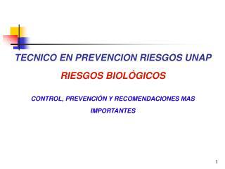 TECNICO EN PREVENCION RIESGOS UNAP RIESGOS BIOL GICOS  CONTROL, PREVENCI N Y RECOMENDACIONES MAS IMPORTANTES