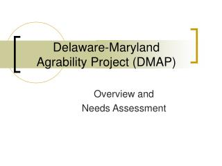 Delaware-Maryland  Agrability Project DMAP
