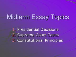 Midterm Essay Topics