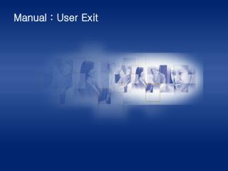 Manual : User Exit