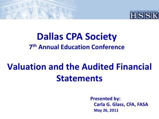 Valuation and the Audited Financial Statements