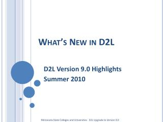 What s New in D2L