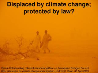 Displaced by climate change; protected by law