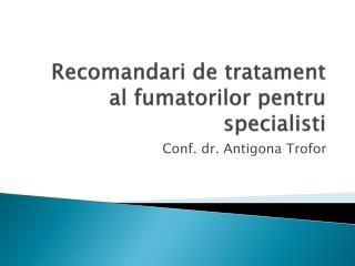 Recomandari de tratament al fumatorilor pentru specialisti
