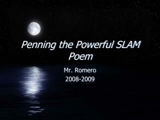 Penning the Powerful SLAM Poem