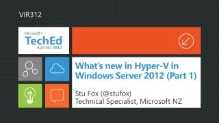 What s new in Hyper-V in Windows Server 2012 Part 1