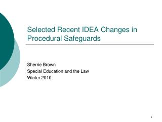 Selected Recent IDEA Changes in Procedural Safeguards