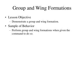 Group and Wing Formations