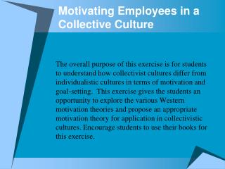 Motivating Employees in a Collective Culture
