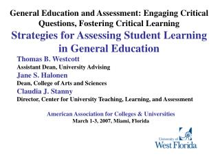 General Education and Assessment: Engaging Critical Questions, Fostering Critical Learning Strategies for Assessing Stud