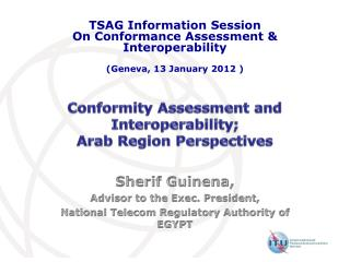 Conformity Assessment and Interoperability;  Arab Region Perspectives