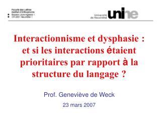 Interactionnisme et dysphasie : et si les interactions  taient prioritaires par rapport   la structure du langage